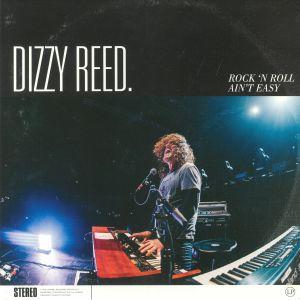 DIZZY REED - Rock 'N Roll Ain't Easy
