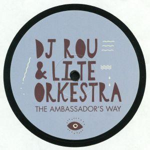 DJ ROU/LITE ORKESTRA - The Ambassador's Way