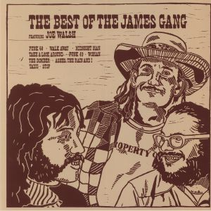 JAMES GANG, The feat JOE WALSH - The Best Of The James Gang