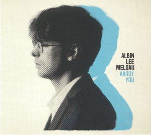 MELDAU, Albin Lee - About You
