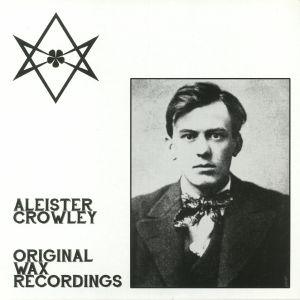 CROWLEY, Aleister - Original Wax Recordings