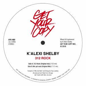 K'ALEXI SHELBY - 312 Rock