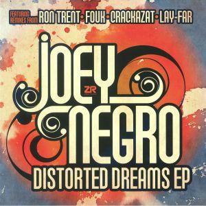 NEGRO, Joey - Distorted Dreams EP