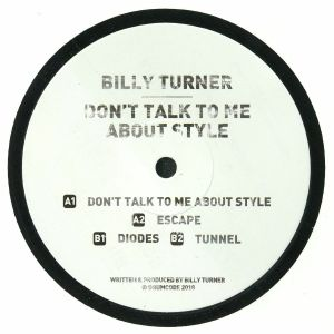TURNER, Billy - Don't Talk To Me About Style