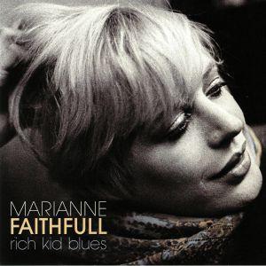 FAITHFULL, Marianne - Rich Kid Blues (reissue)