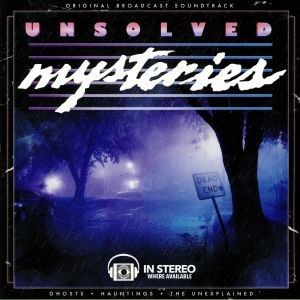 MALKIN, Gary - Unsolved Mysteries: Ghosts/Hauntings/The Unexplained (Soundtrack)