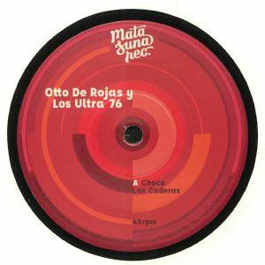 OTTO DE ROJAS Y LOS ULTRA 76 - Choca Las Caderas (reissue)