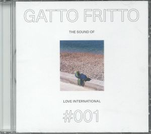 GATTO FRITTO/VARIOUS - The Sound Of Love International 001