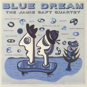 JAMIE SAFT QUARTET, The - Blue Dream