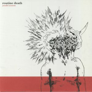 ROUTINE DEATH - Parallel Universes