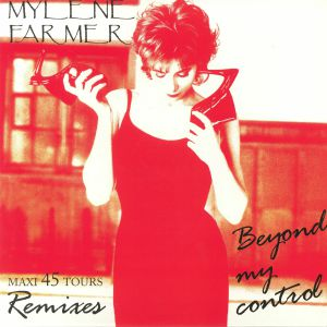 FARMER, Mylene - Beyond My Control (remixes)