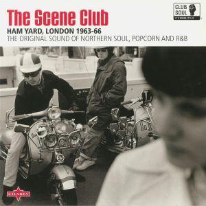 VARIOUS - The Scene Club: Ham Yard London 1963-66
