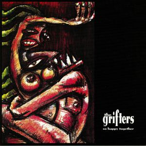 GRIFTERS, The - So Happy Together