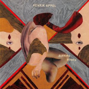 APPEL, Henrik - Burning Bodies