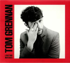 GRENNAN, Tom - Lighting Matches: Deluxe Edition