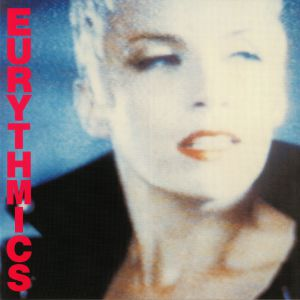 EURYTHMICS - Be Yourself Tonight (remastered)