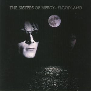 SISTERS OF MERCY, The - Floodland (reissue)