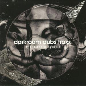 DE LA CALLE, Eduardo - Darkroom Dubs Traxx