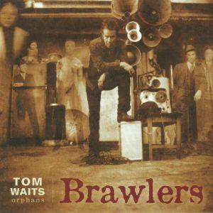 WAITS, Tom - Brawlers (remastered)