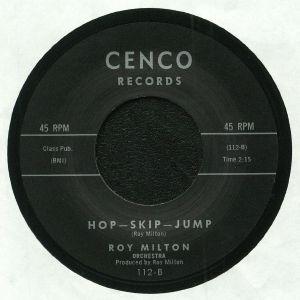 MILTON, Roy - Hop Skip Jump