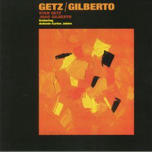 GETZ, Stan/JOAO GILBERTO feat ANTONIO CARLOS JOBIM - Getz/Gilberto (reissue)
