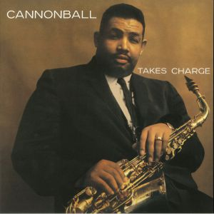 CANNONBALL ADDERLEY QUARTET - Cannonball Takes Charge (reissue)