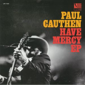 CAUTHEN, Paul - Have Mercy EP