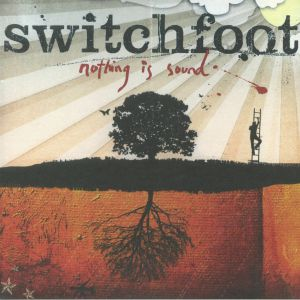 SWITCHFOOT - Nothing Is Sound (reissue)