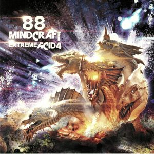 88 MINDCRAFT - Extreme Acid 4