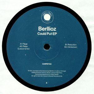 BERLLIOZ - Could Put EP