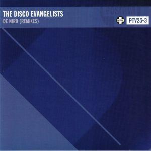 DISCO EVANGELISTS, The - De Niro (Remixes)