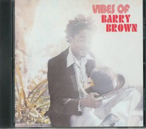 BROWN, Barry - Vibes Of Barry Brown
