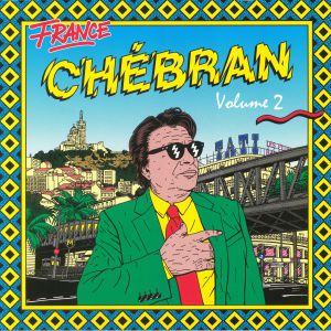 VARIOUS - France Chebran Volume 2: French Boogie 1982-1989