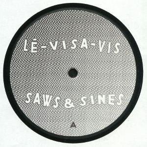 LE VISA VIS - Saws & Sines