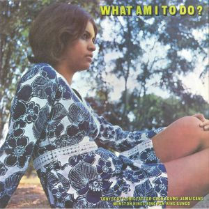 VARIOUS - What Am I To Do? (mono)