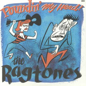 RAGTONES, the - Poundin' My Head!