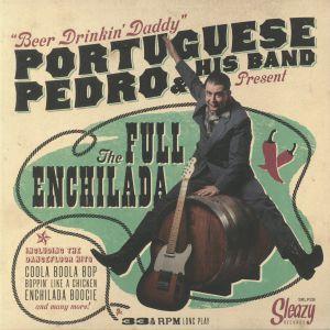 PORTUGUESE PEDRO & HIS BAND - The Full Enchilada