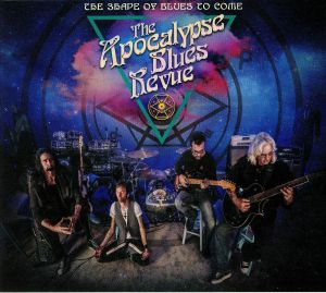 APOCALYPSE BLUES REVUE, The - The Shape Of Blues To Come