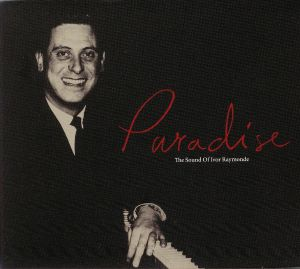 VARIOUS - Paradise: The Sound Of Ivor Raymonde