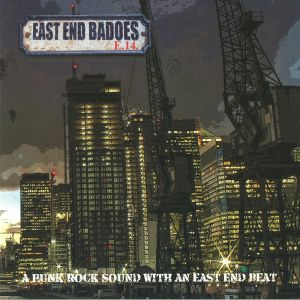 EAST END BADOES - A Punk Rock Sound With An East End Beat
