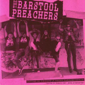BARSTOOL PREACHERS, The - Choose My Friends