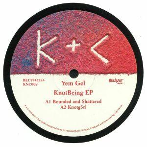 YEM GEL - KnotBeing EP