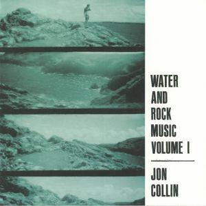 COLLIN, Jon - Water & Rock Music Volume 1
