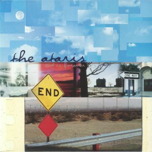 ATARIS, The - End Is Forever (reissue)