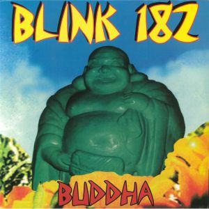 BLINK 182 - Buddha (reissue)