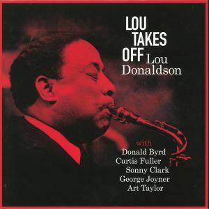 DONALDSON, Lou - Lou Takes Off (reissue)
