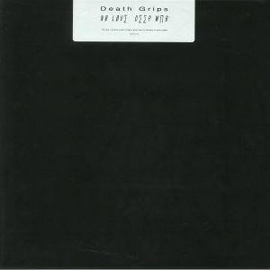 DEATH GRIPS - No Love Deep Web