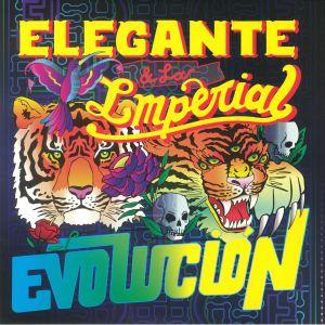 ELEGANTE & LA IMPERIAL - Evolucion