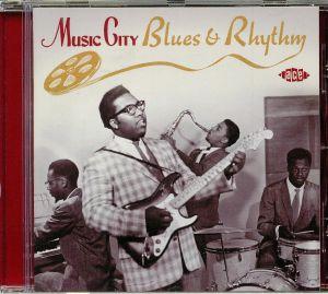VARIOUS - Music City Blues & Rhythm