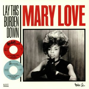 LOVE, Mary - Lay This Burden Down (reissue)